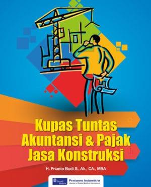 Buku Akuntansi Pajak Jasa Konstruksi